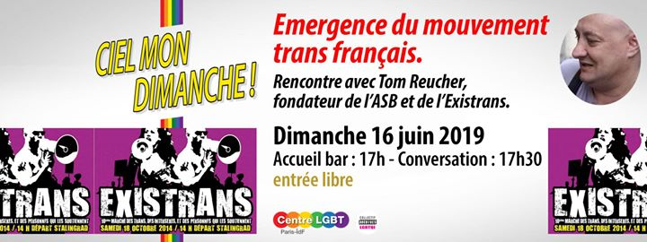 Emergence du mouvement trans Français avec Tom Reucher in Paris le Sun, June 16, 2019 from 05:30 pm to 07:30 pm (Meetings / Discussions Gay, Lesbian, Trans, Bi)