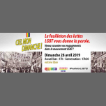 Racontez vos engagements dans le mouvements LGBT ! in Paris le Sun, April 28, 2019 from 05:30 pm to 07:30 pm (Meetings / Discussions Gay, Lesbian, Trans, Bi)