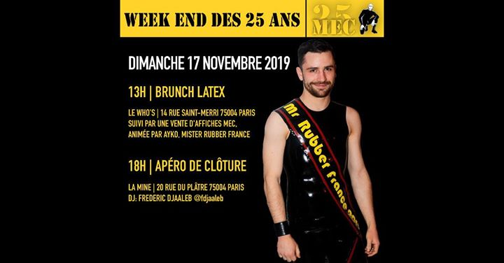 Brunch latex au Who's - Weekend des 25 ans in Paris le Sun, November 17, 2019 from 01:00 pm to 03:00 pm (Brunch Gay)