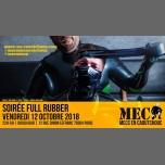 Soirée Full Rubber à Paris le ven. 12 octobre 2018 de 22h00 à 05h00 (Sexe Gay)