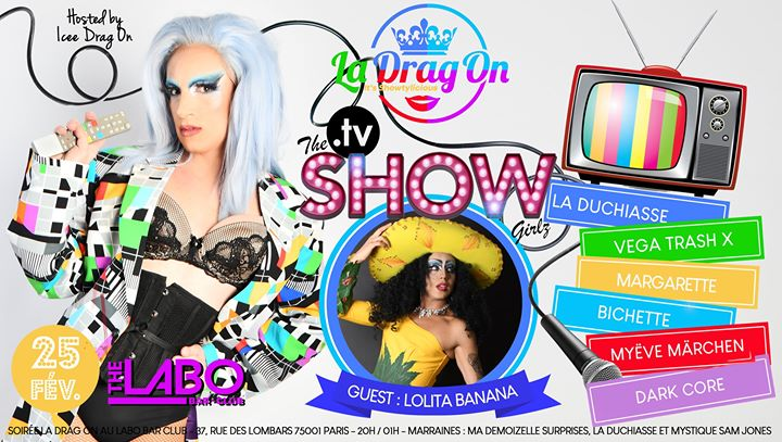 Drag On Saison 2 # Tv Show en Paris le mar 25 de febrero de 2020 20:00-02:00 (After-Work Gay)
