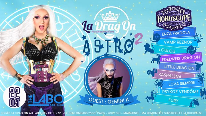 Drag On saison 2 #7 Astro 2 in Paris le Tue, October 22, 2019 from 08:30 pm to 01:00 am (After-Work Gay)