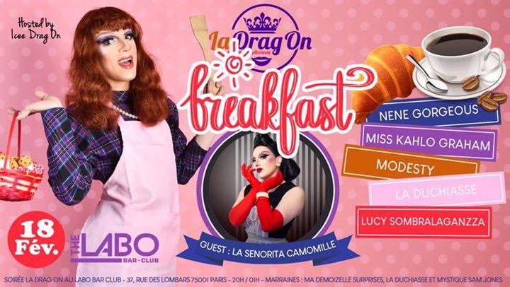 Drag On Saison 2 # Breakfast à Paris le mar. 18 février 2020 de 20h00 à 02h00 (After-Work Gay)