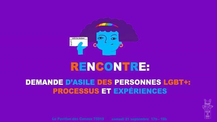 Rencontre-Demande d'asile des personnes LGBT+ 难民身份 a Parigi le sab 21 settembre 2019 17:00-19:00 (Incontri / Dibatti Lesbica)