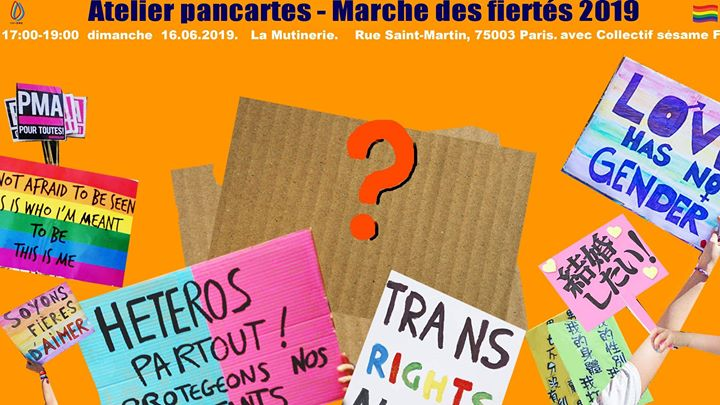 Atelier Pancartes - Marche des fiertés2019 in Paris le Sun, June 16, 2019 from 05:00 pm to 07:00 pm (Workshop Lesbian)