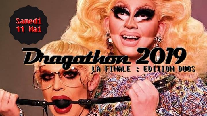 Dragathon 2019 : la finale ! * Qui sera le meilleur DUO DRAG ?* in Paris le Sat, May 11, 2019 from 08:00 pm to 11:45 pm (Show Gay, Trans, Bi)