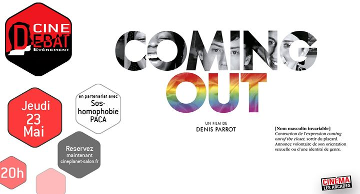 Ciné-Débat : Coming Out in Salon-de-Provence le Do 23. Mai, 2019 20.00 bis 23.00 (Kino Gay, Lesbierin, Transsexuell, Bi)