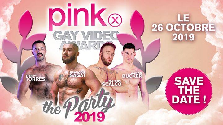 巴黎PinkX Gay Video Awards 2019 (The Ceremony & The Party 2019)2019年10月26日,22:00(男同性恋 俱乐部/夜总会)