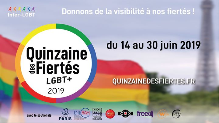 Quinzaine des Fiertés LGBT+ édition 2019 in Paris from 15 til June 29, 2019 (Festival Gay, Lesbian)