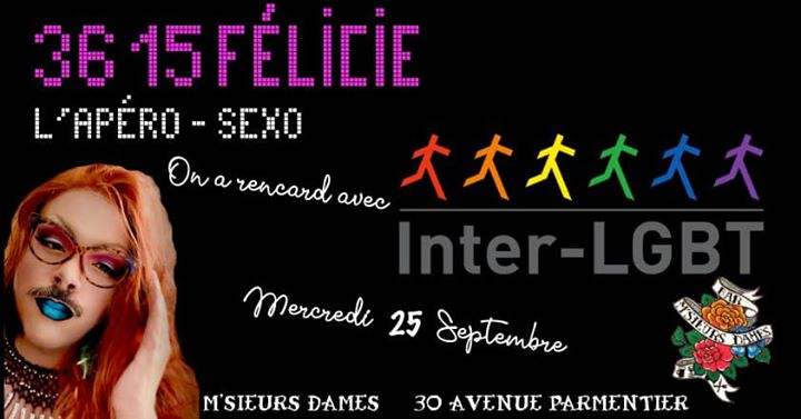 3615 Félicie invite l'Inter LGBT in Paris le Mi 25. September, 2019 19.00 bis 00.00 (After-Work Gay Friendly)