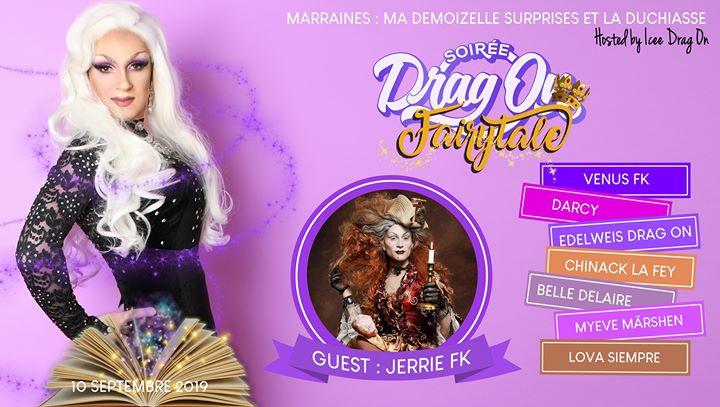 Drag on Saison 2 #2 Fairy Tale à Paris le mar. 10 septembre 2019 de 20h00 à 01h00 (Spectacle Gay Friendly)