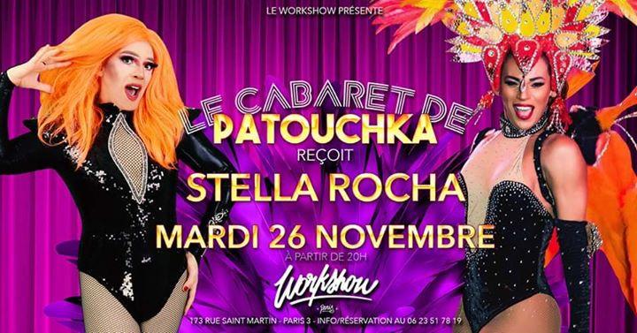 Le Cabaret De Patouchka Stella Rocha à Paris le mar. 26 novembre 2019 de 20h00 à 23h00 (After-Work Gay Friendly)