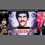 Pornstache - Soirée PopinGays Pop & Goth à Paris le ven. 16 novembre 2018 de 23h30 à 05h00 (Clubbing Gay, Lesbienne)