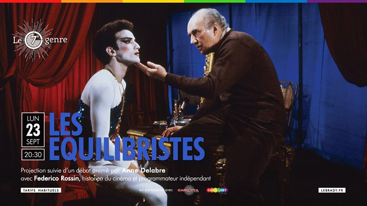 Les Equilibristes (Ciné-club Le 7e Genre) in Paris le Mon, September 23, 2019 from 08:30 pm to 11:00 pm (Cinema Gay, Lesbian, Trans, Bi)