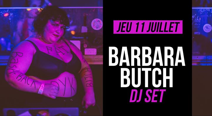 DJ set : Barbara Butch a Parigi le gio 11 luglio 2019 21:30-01:30 (After-work Lesbica)