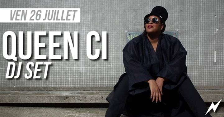 DJ set : Queen Ci in Paris le Fri, July 26, 2019 from 09:30 pm to 01:30 am (After-Work Lesbian)