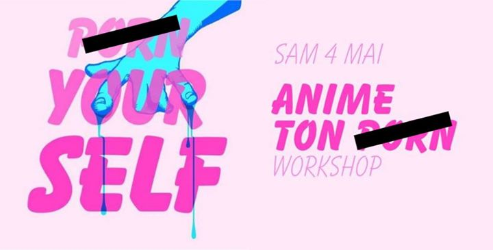 Workshop : Anime ton P. in Paris le Sa  4. Mai, 2019 11.00 bis 13.00 (Werkstatt Lesbierin)