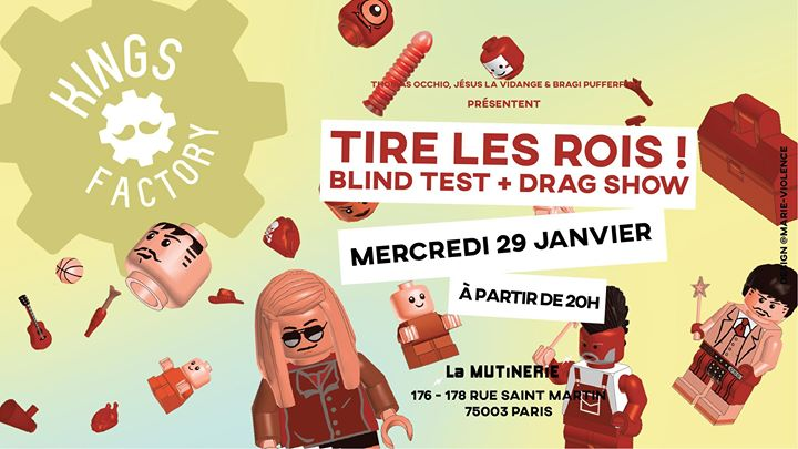 Kings Factory : Tire les rois ! en Paris le mié 29 de enero de 2020 20:00-23:30 (After-Work Lesbiana)
