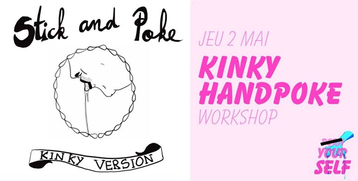 Workshop : Kinky Handpoke in Paris le Do  2. Mai, 2019 18.00 bis 22.00 (Werkstatt Lesbierin)