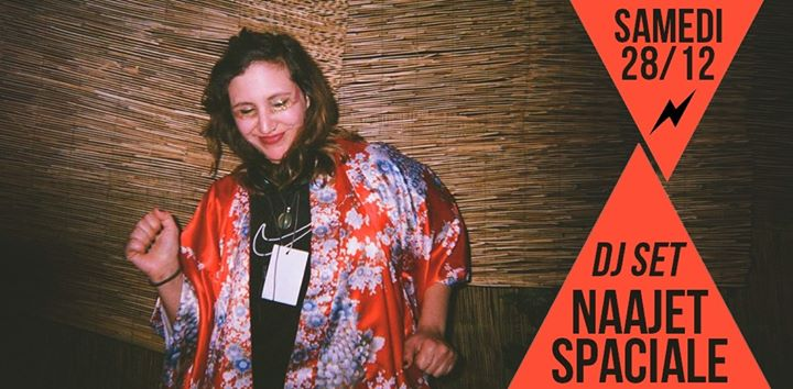 DJ set : Naajet Spaciale in Paris le Sat, December 28, 2019 from 09:30 pm to 01:30 am (After-Work Lesbian)
