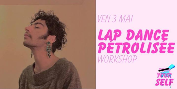 巴黎Workshop : Lap Dance pétrolisée2019年 1月 3日,13:00(女同性恋 作坊)