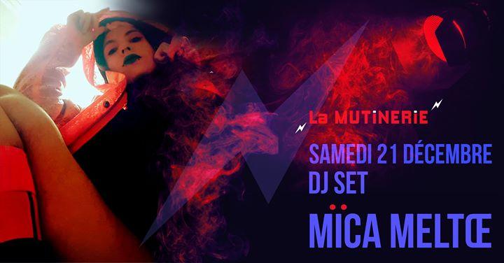 Dj set : Mïca Meltœ in Paris le Sa 21. Dezember, 2019 21.30 bis 01.40 (After-Work Lesbierin)