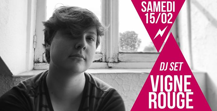 DJ set : VigneRouge in Paris le Sat, February 15, 2020 from 09:30 pm to 01:30 am (After-Work Lesbian)