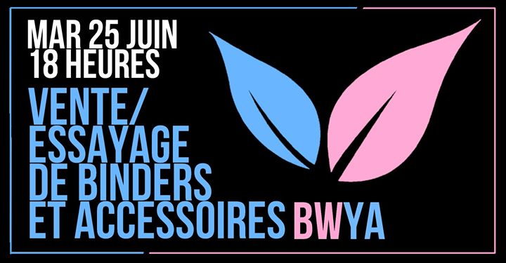 Vente/essayage de binders et accessoires in Paris le Tue, June 25, 2019 from 06:00 pm to 12:30 am (Meetings / Discussions Lesbian)