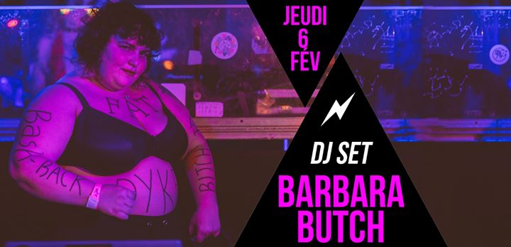 DJ set : Barbara Butch à Paris le jeu.  6 février 2020 de 21h30 à 01h30 (After-Work Lesbienne)