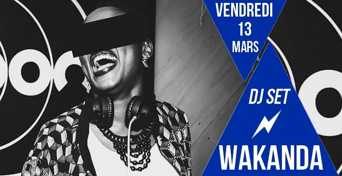 DJ set : Wakanda in Paris le Fri, March 13, 2020 from 09:30 pm to 01:30 am (After-Work Lesbian)