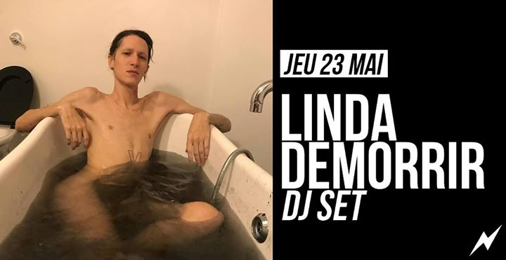 DJ set : Linda DeMorrir in Paris le Thu, May 23, 2019 from 09:30 pm to 01:30 am (After-Work Lesbian)