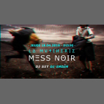 Mess Noir - DJset in Paris le Do 18. April, 2019 21.30 bis 01.30 (After-Work Lesbierin)