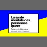 La santé mentale des personnes queer : table-ronde et échanges à Paris le sam. 30 mars 2019 de 13h30 à 17h00 (Rencontres / Débats Lesbienne)