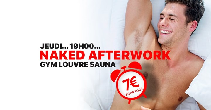 Afterwork NAKED in Paris le Thu, June 13, 2019 from 07:00 pm to 01:00 am (Sex Gay)
