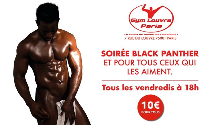 Blackpanther in Paris le Fri, June  7, 2019 from 06:00 pm to 02:00 am (Sex Gay)