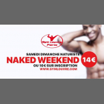 Naked in Paris le Sun, January 13, 2019 from 12:00 pm to 12:00 am (Sex Gay)