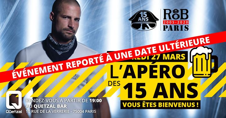 Reporté Apéritif spécial Anniversaire RoB Paris in Paris le Fri, March 27, 2020 from 07:00 pm to 11:30 pm (After-Work Gay)