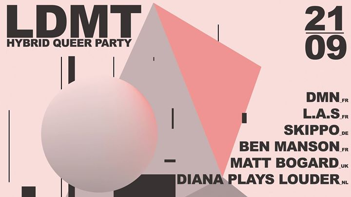 LDMT X BEN's Birthday BASH! in Paris le Sat, September 21, 2019 from 11:30 pm to 06:00 am (Clubbing Gay)