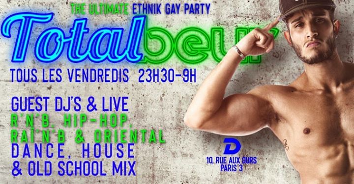 TOTAL BEUR in Paris le Fri, October 11, 2019 from 11:30 pm to 09:00 am (Clubbing Gay)