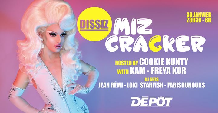 Dissiz Miz Cracker ! in Paris le Thu, January 30, 2020 from 11:30 pm to 06:00 am (Clubbing Gay)