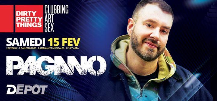 Pagano - Le Depot a Parigi le sab 15 febbraio 2020 23:30-08:00 (Clubbing Gay)