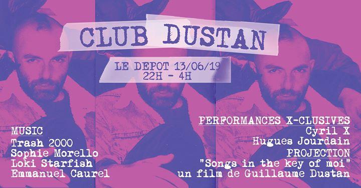 Club Dustan - Le Dépot à Paris le jeu. 13 juin 2019 de 22h00 à 04h00 (Clubbing Gay)