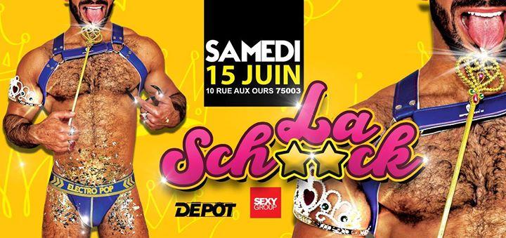 La Schn**k à Paris le sam. 15 juin 2019 de 23h00 à 06h00 (Clubbing Gay)