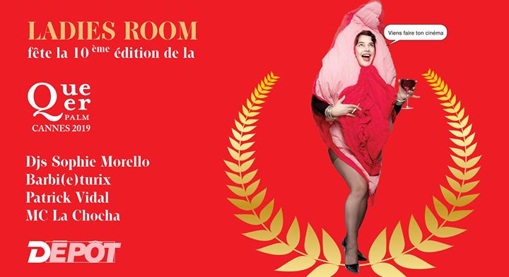 Ladies Room fête la Queer Palm le 4 mai au Depot Paris! à Paris le sam.  4 mai 2019 de 23h50 à 06h00 (Clubbing Gay)