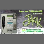Jack - Tous les dimanches ! in Paris le Sun, February 10, 2019 from 10:00 pm to 06:00 am (Clubbing Gay)