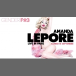 Gender F*#3 - Amanda Lepore Live in Paris le Sat, September 15, 2018 from 11:55 pm to 07:00 am (Clubbing Gay)