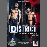 District in Paris le Thu, May 24, 2018 from 10:00 pm to 07:00 am (Clubbing Gay)