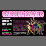 Cardiodancing in Paris le Sat, December 22, 2018 from 11:45 pm to 06:00 am (Clubbing Gay)
