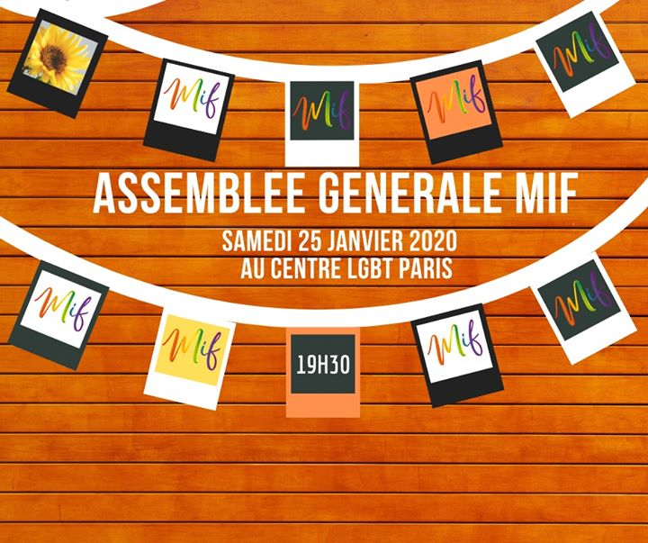 Assemblée Générale MIF a Parigi le sab 25 gennaio 2020 19:30-21:30 (Vita associativa Gay)