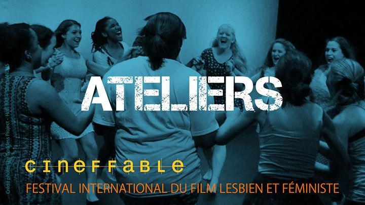 Ateliers du 31e Festival International du Film Lesbien Féministe en Paris del 31 de octubre al  3 de noviembre de 2019 (Curso práctico Lesbiana)